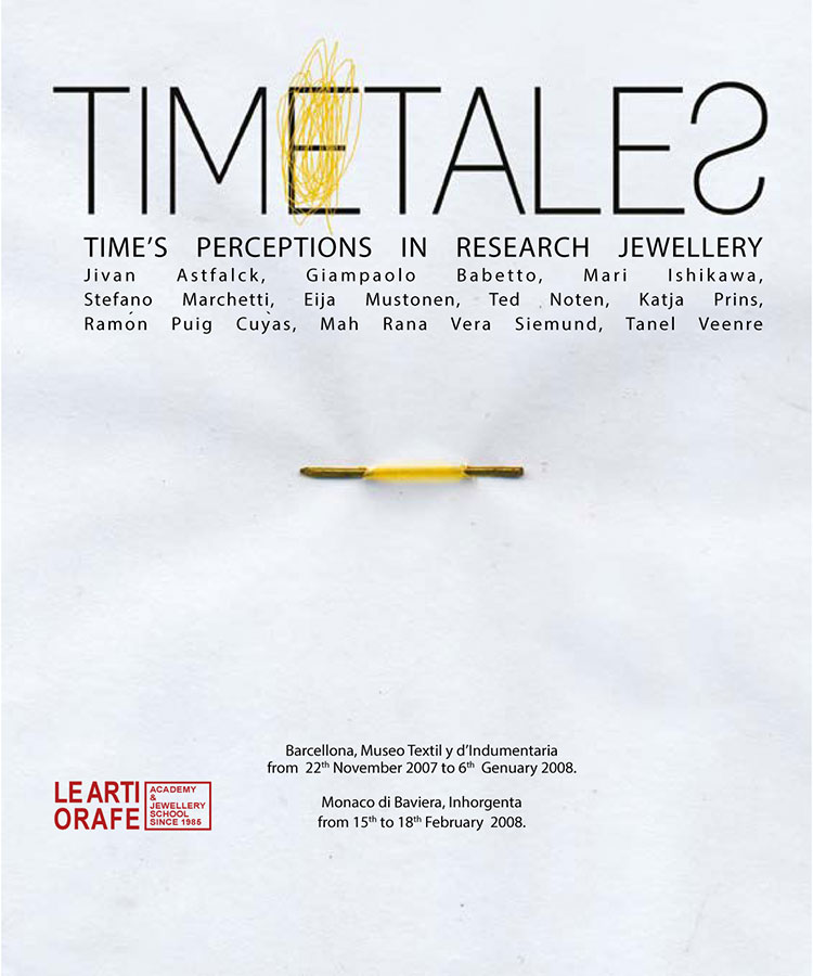 Preziosa 2007-08. Timetales, Jewellery as a representation of reflections on Time.