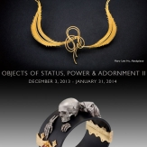 Objects of Status, Power & Adornment Part II.