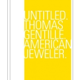 Untitled. Thomas Gentille. American Jeweler.