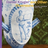Daniel Kruger: On Camp Ceramics and Other Diversions. Ceramic 1984-2005.