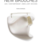 New Brooches: 400+ Contemporary Jewellery Designs.