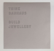 Think Bauhaus. Build Jewellery. An Architecture by Ryuji Nakamura.