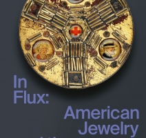 In Flux. American Jewelry and the Counterculture.