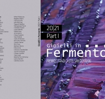 Gioielli in Fermento 20|21 10th Edition.
